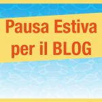 Il blog va in vacanza!